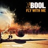 Bool - Fly With Me