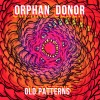 Orphan Donor - Old Patterns