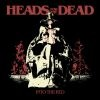Heads For The Dead - Into The Red