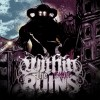 Within The Ruins - Invade